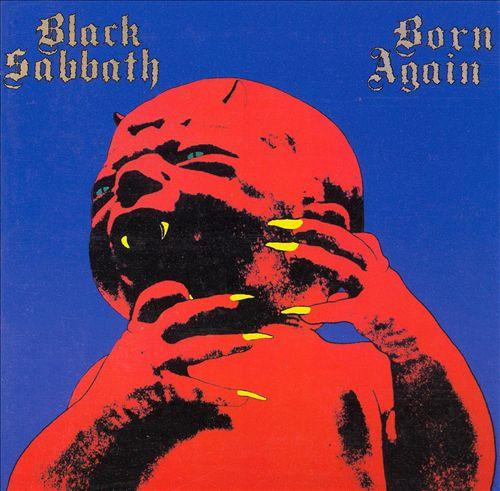 Born Again (1983): disco que teria causado a separação do Black Sabbath foi malhado pela crítica e transformado em clássico cult pelos fãs